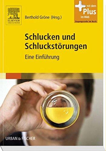 9783437485701: Schlucken und Schluckst�rungen: Eine Einf�hrung - mit Zugang zum Elsevier-Portal