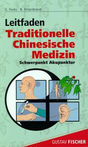 9783437510304: Leitfaden Traditionelle Chinesische Medizin