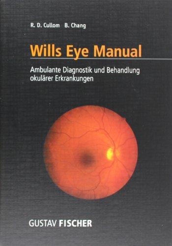 9783437512407: Wills Eye Manual. Ambulante Diagnostik und Behandlung okulärer Krankheiten