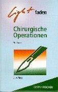 9783437513114: Lightfaden Chirurgische Operationen.