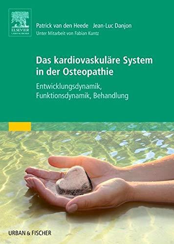 Das kardiovaskuläre System in der Osteopathie: Patrick van den Heede