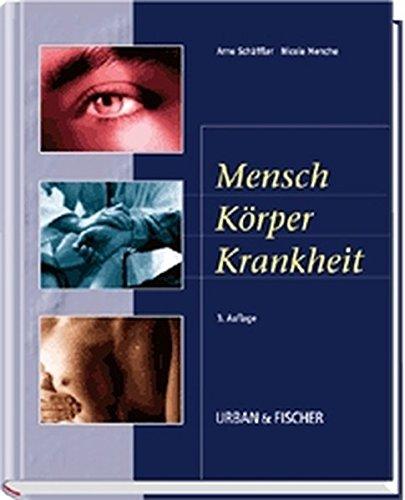 9783437550911: Mensch, Körper, Krankheit. Anatomie, Physiologie, Krankheitsbilder.