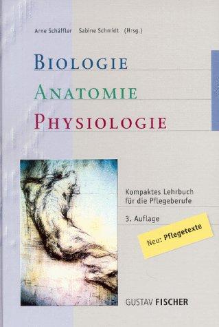 9783437551918: Biologie, Anatomie, Physiologie. Kompaktes Lehrbuch für die Pflegeberufe