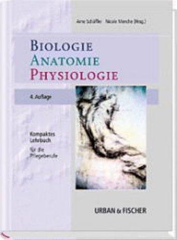 9783437551925: Biologie, Anatomie, Physiologie. Kompaktes Lehrbuch für die Pflegeberufe.