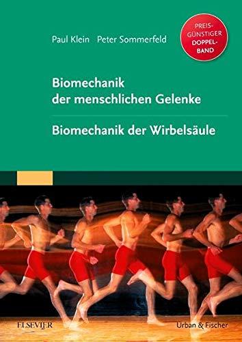 Biomechanik der menschlichen Gelenke. Sonderausgabe: Paul Klein