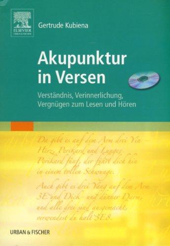 9783437553929: Akupunktur in Versen: Verständnis, Verinnerlichung, Vergnügen zum Lesen und Hören (mit CD)