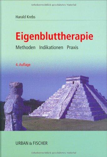 9783437554803: Eigenbluttherapie. Methodik, Indikation und Praxis.