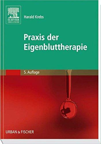9783437554810: Praxis der Eigenbluttherapie (German Edition)