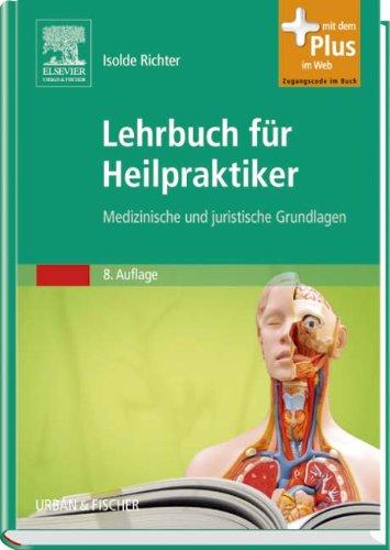 9783437556944: Lehrbuch f�r Heilpraktiker: Medizinische und juristische Grundlagen - mit Zugang zum Elsevier-Portal