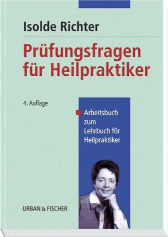9783437558818: Prüfungsfragen für Heilpraktiker. Arbeitsbuch zum Lehrbuch für Heilpraktiker.