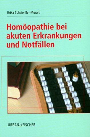 9783437559105: Homöopathie bei akuten Erkrankungen und Notfällen