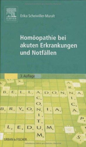 9783437559129: Homöopathie bei akuten Erkrankungen und Notfällen