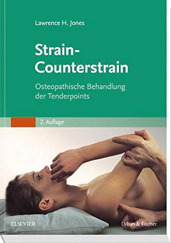 Strain-Counterstrain: Lawrence H. Jones