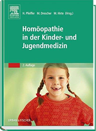 9783437563119: Homöopathie in der Kinder- und Jugendmedizin