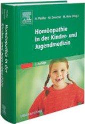 9783437563126: Homöopathie in der Kinder- und Jugendmedizin