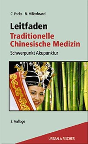9783437564802: Leitfaden Traditionelle Chinesische Medizin