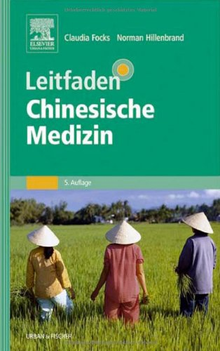 9783437564826: Leitfaden Chinesische Medizin