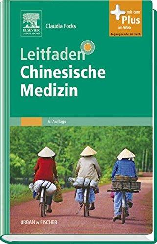 9783437564833: Leitfaden Chinesische Medizin: mit Zugang zum Elsevier-Portal mir PIN