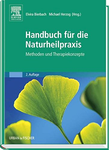 Handbuch für die Naturheilpraxis: Elvira Bierbach