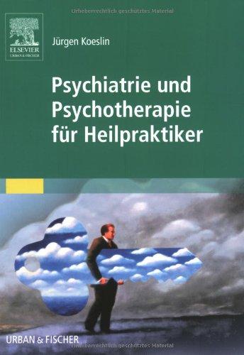 9783437570001: Psychiatrie und Psychotherapie f�r Heilpraktiker