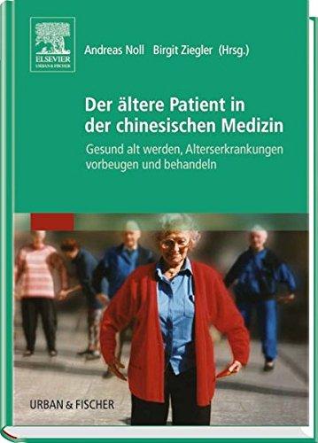 9783437571107: Der ältere Patient in der chinesischen Medizin