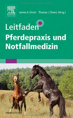 9783437573002: Leitfaden Pferdepraxis und Notfallmedizin
