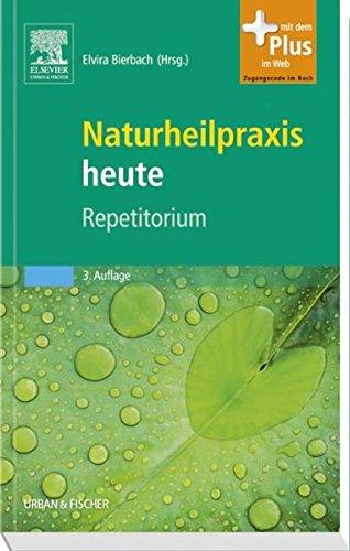 9783437576126: Naturheilpraxis heute Repetitorium: mit Zugang zum Elsevier-Portal