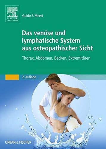 Das venöse und lymphatische System aus osteopathischer Sicht: Guido F. Meert
