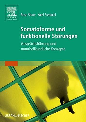 9783437576706: Somatoforme und funktionelle Störungen