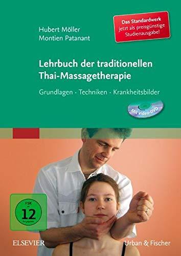 9783437578113: Lehrbuch der traditionellen Thai-Massagetherapie: Grundlagen-Techniken-Krankheitsbilder