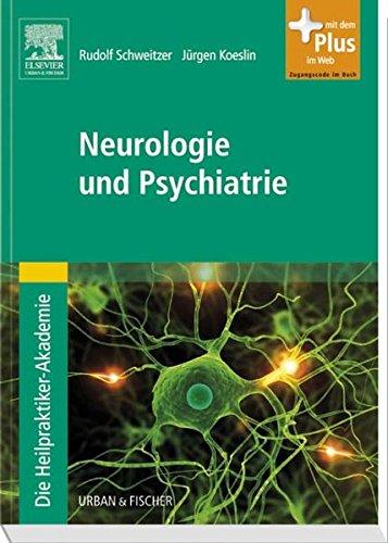 9783437581106: Die Heilpraktiker-Akademie. Neurologie und Psychiatrie