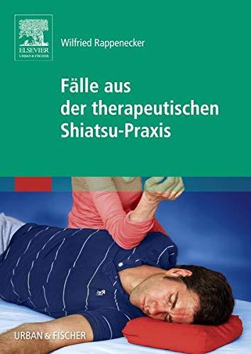 9783437582806: Fälle aus der therapeutischen Shiatsu-Praxis (German Edition)