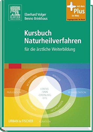 9783437586200: Kursbuch Naturheilverfahren mit Zugang zum Elsevier-Portal: für die ärztliche Weiterbildung