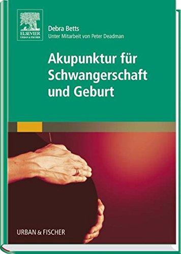 9783437586408: Akupunktur f�r Schwangerschaft und Geburt
