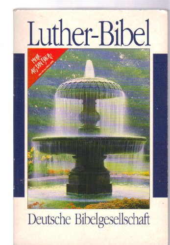 Bibel. Textfassung 1984: Luther, Martin