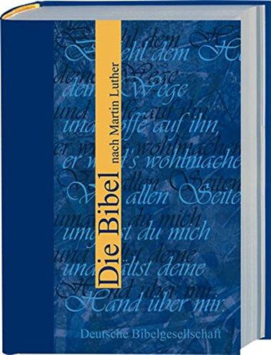 Die Bibel nach Martin Luther: Sonderausgabe ohne