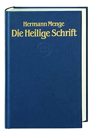 Die Heilige Schrift. Neuausgabe in Antiquaschrift: Hermann Menge