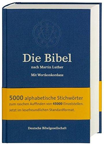 9783438015464: Die Bibel nach Martin Luther: mit Apokryphen und Wortkonkordanz