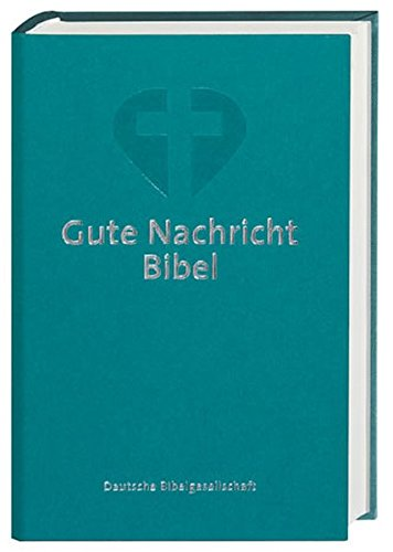 9783438016140: German Bible Hc - Todays German Version Grn Color Cover (German Edition)