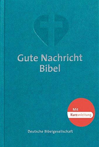 9783438016805: Gute Nachricht Bibel: Taschenausgabe mit Kurzanleitung. Mit den Spätschriften des Alten Testaments