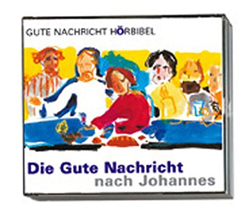 9783438018960: Gute Nachricht Hörbibel - Die Gute Nachricht nach Johannes. 3 CDs.