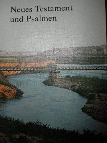 Neues Testament und Psalmen: Martin Luther