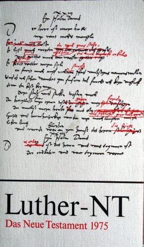 Das Neue Testament: Luther, Martin