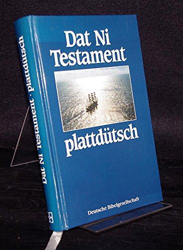 9783438026026: Dat Ni Testament. För plattdütsch Lüd in ehr Muddersprak oewerdragen
