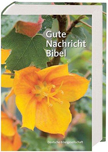 9783438026248: Gute Nachricht Bibel: Ohne die Spätschriften des Alten Testaments. Großausgabe