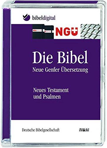 9783438027610: Die Bibel: Neue Genfer Übersetzung. Neues Testament und Psalmen