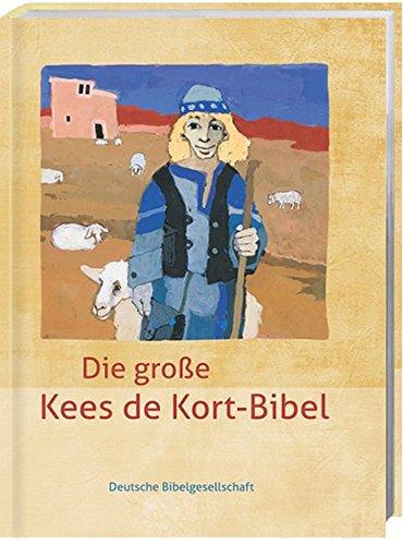 9783438040756: Die große Kees de Kort-Bibel: mit Noten und Audio-CD
