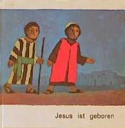 9783438041012: Jesus ist geboren (Was uns die Bibel erzählt)