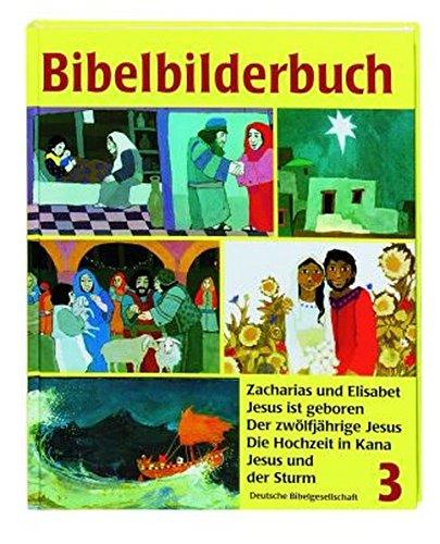 9783438041333: Was uns die Bibel erzählt / Bibelbilderbuch 3: Zacharias und Elisabet / Jesus ist geboren / Der zwölfjährige Jesus / Die Hochzeit in Kana / Jesus und der Sturm