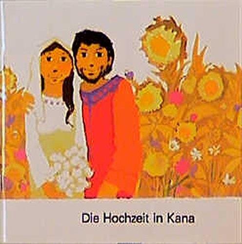 9783438041548: Die Hochzeit in Kana
